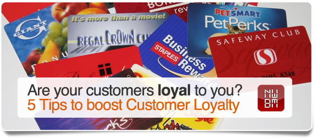 5 Tips to Boost Customer Loyalty