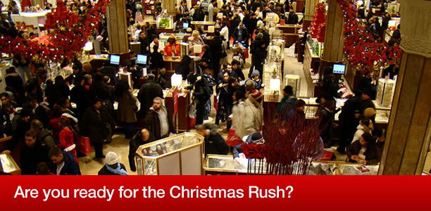 Are you ready for the christmas rush?