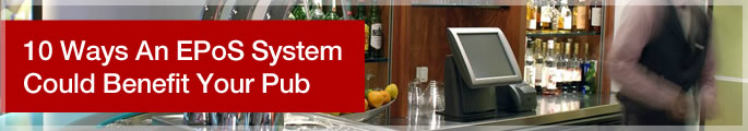 10 Ways an Epos System Could Benefit your Pub