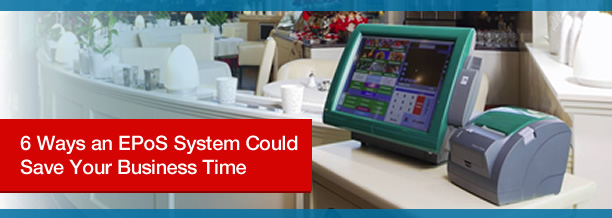 6 ways an epos system could save your business time