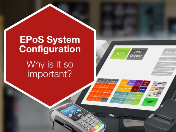 EPoS System Configuration - Why is it so important?